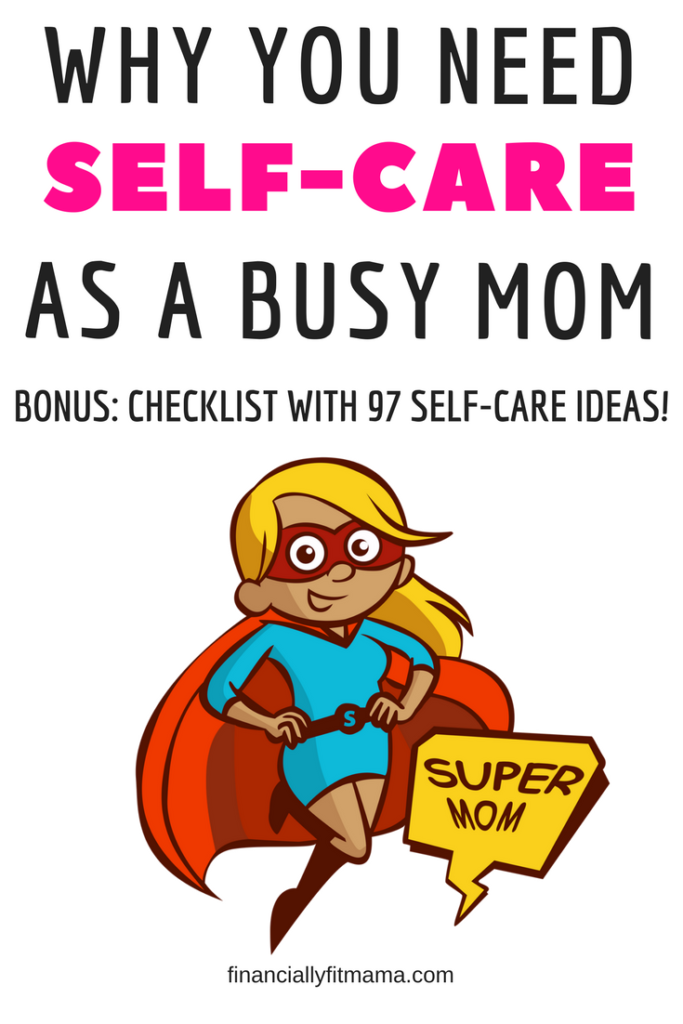 4 Reasons You Need Self-Care as a Busy Mom #mom #healthy #relax